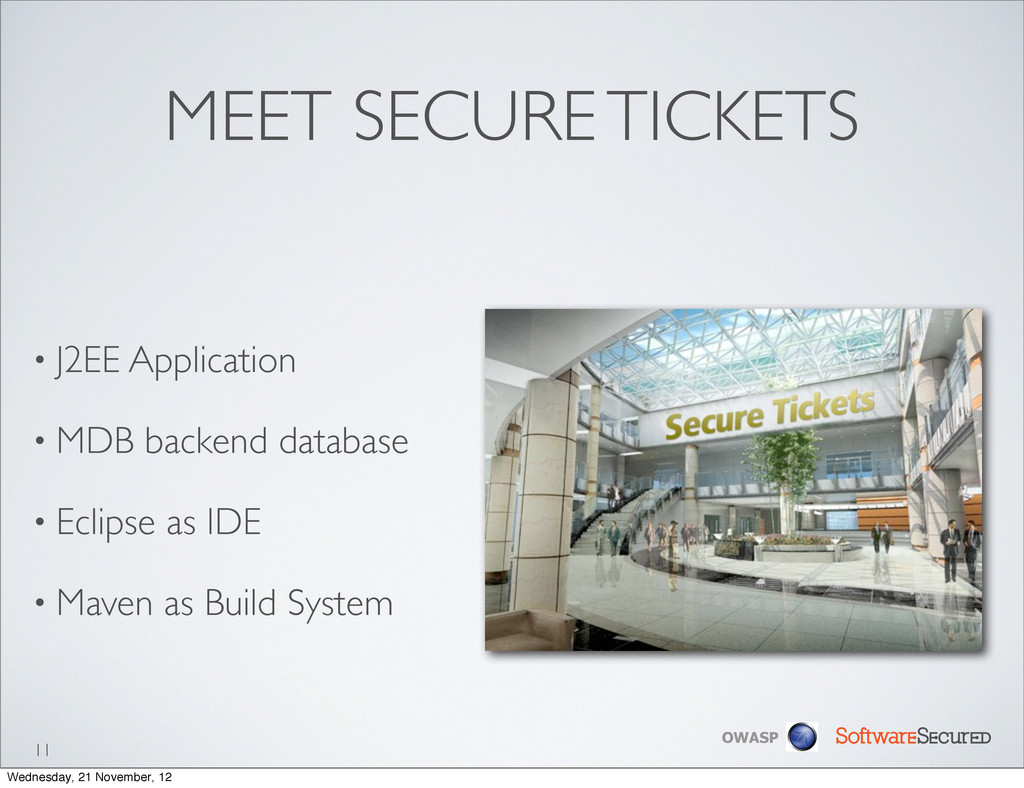 Softwar S cur OWASP MEET SECURE TICKETS • J2EE ...