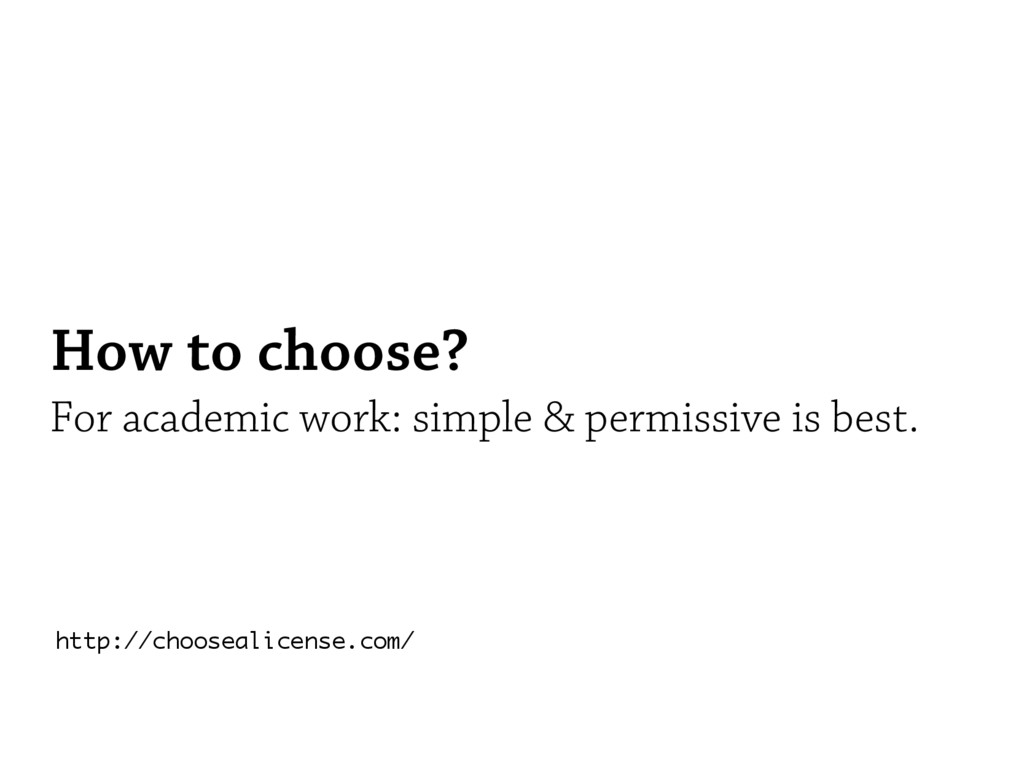 How to choose? For academic work: simple & perm...