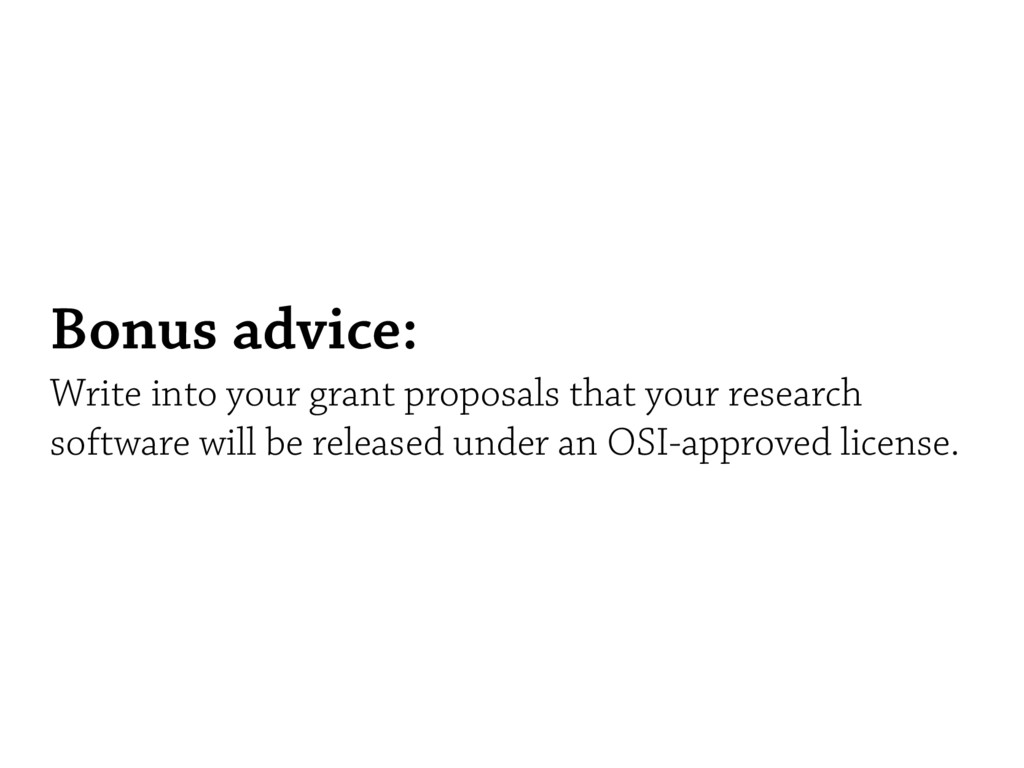 Bonus advice: Write into your grant proposals t...