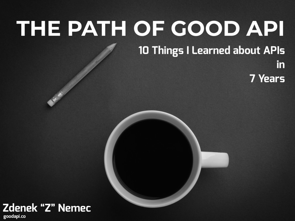 "THE PATH OF GOOD API Zdenek ""Z"" Nemec 10 Things..."