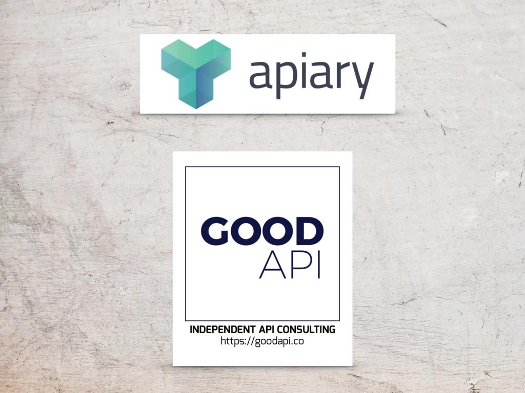 https://goodapi.co INDEPENDENT API CONSULTING