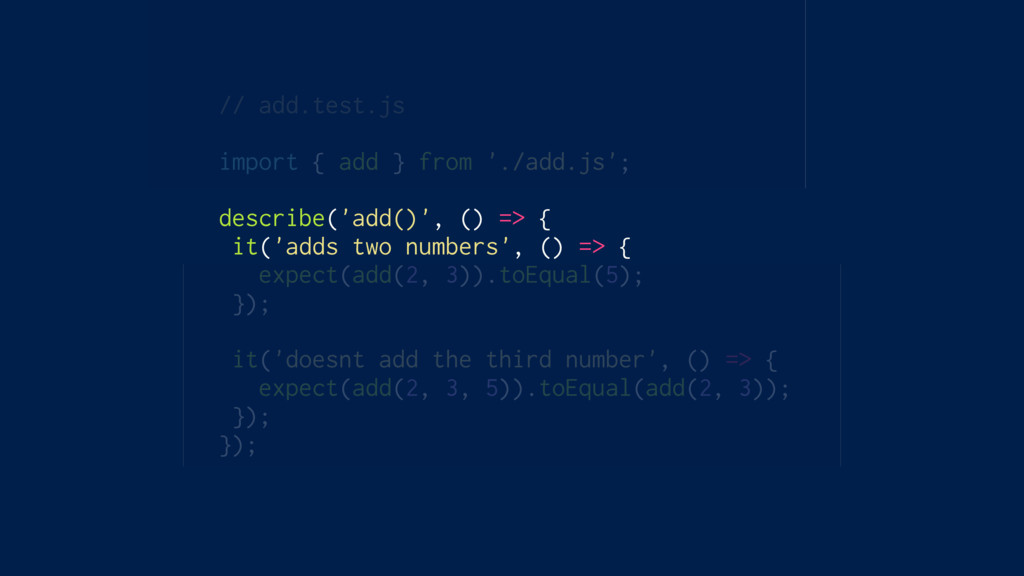 // add.test.js import { add } from './add.js'; ...