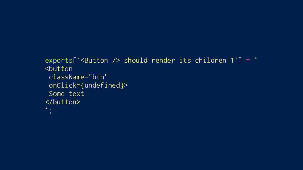 exports[`<Button /> should render its children ...