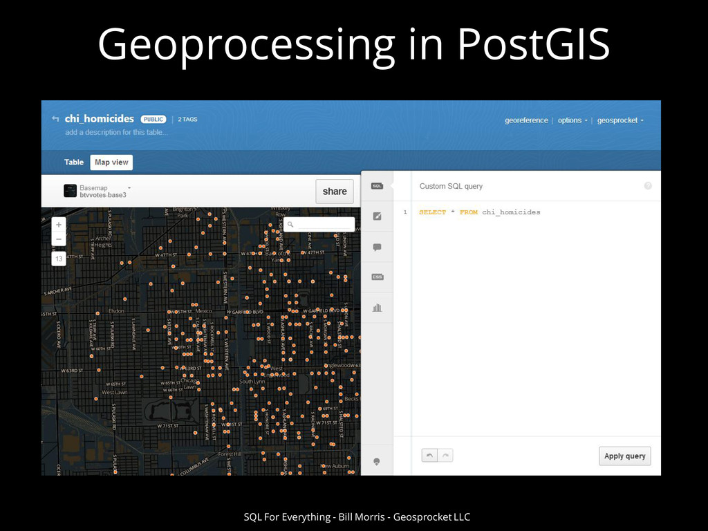 Geoprocessing in PostGIS SQL For Everything - B...