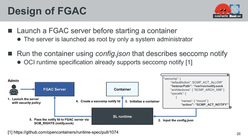  Launch a FGAC server before starting a contai...