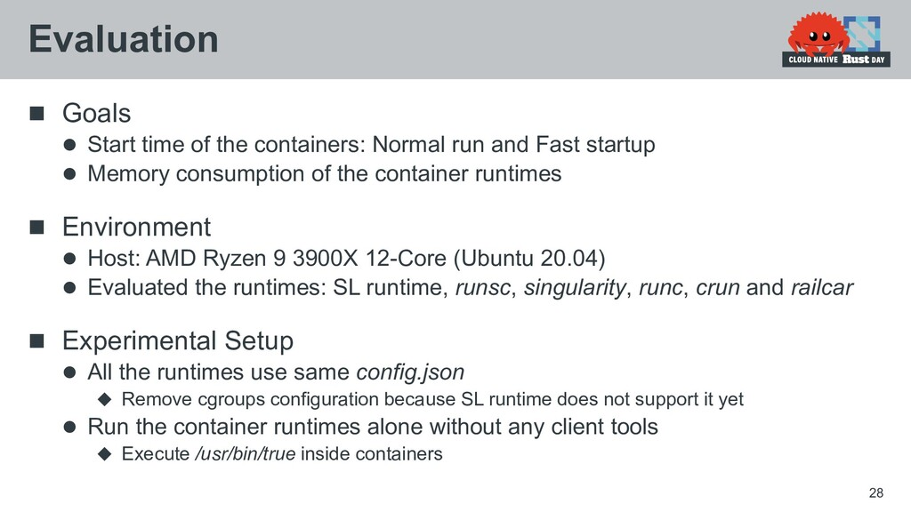  Goals  Start time of the containers: Normal ...