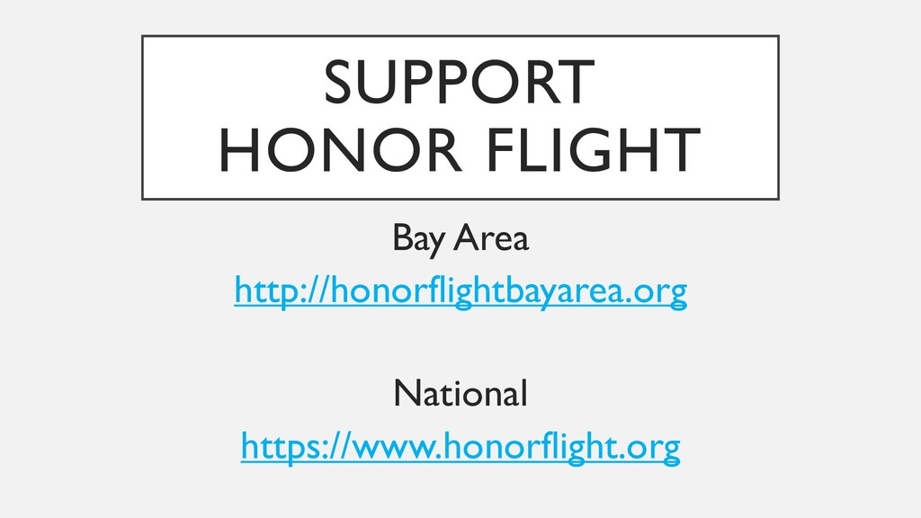 SUPPORT HONOR FLIGHT Bay Area http://honorfligh...