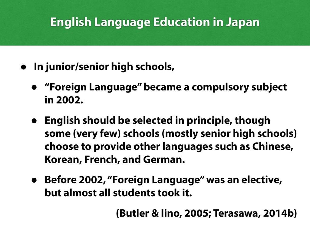 "• In junior/senior high schools, • ""Foreign Lan..."
