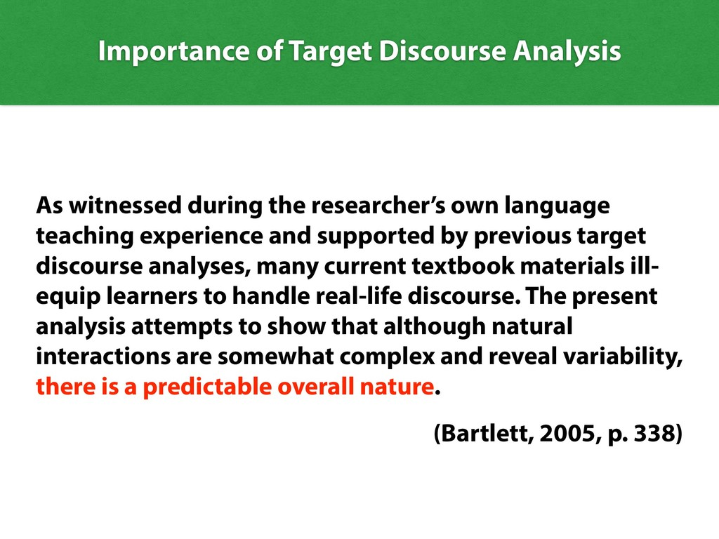 Importance of Target Discourse Analysis As witn...