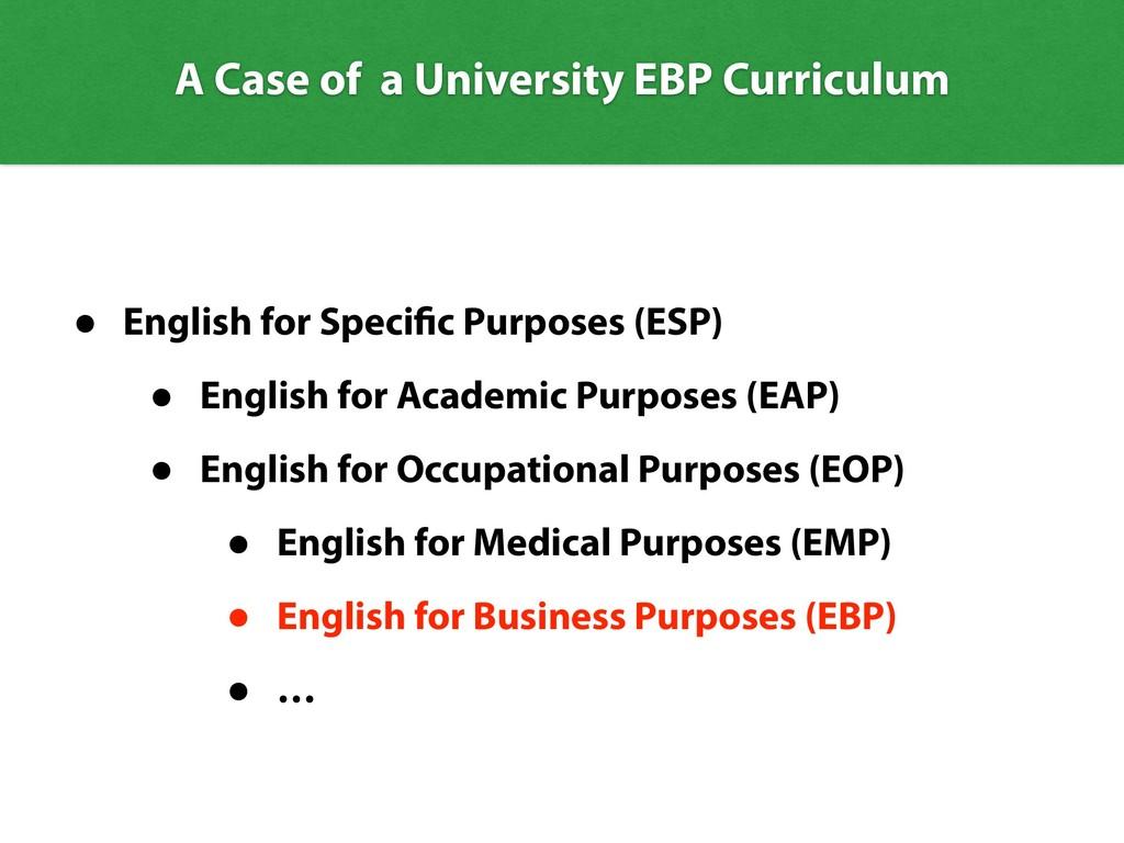 A Case of a University EBP Curriculum • English...