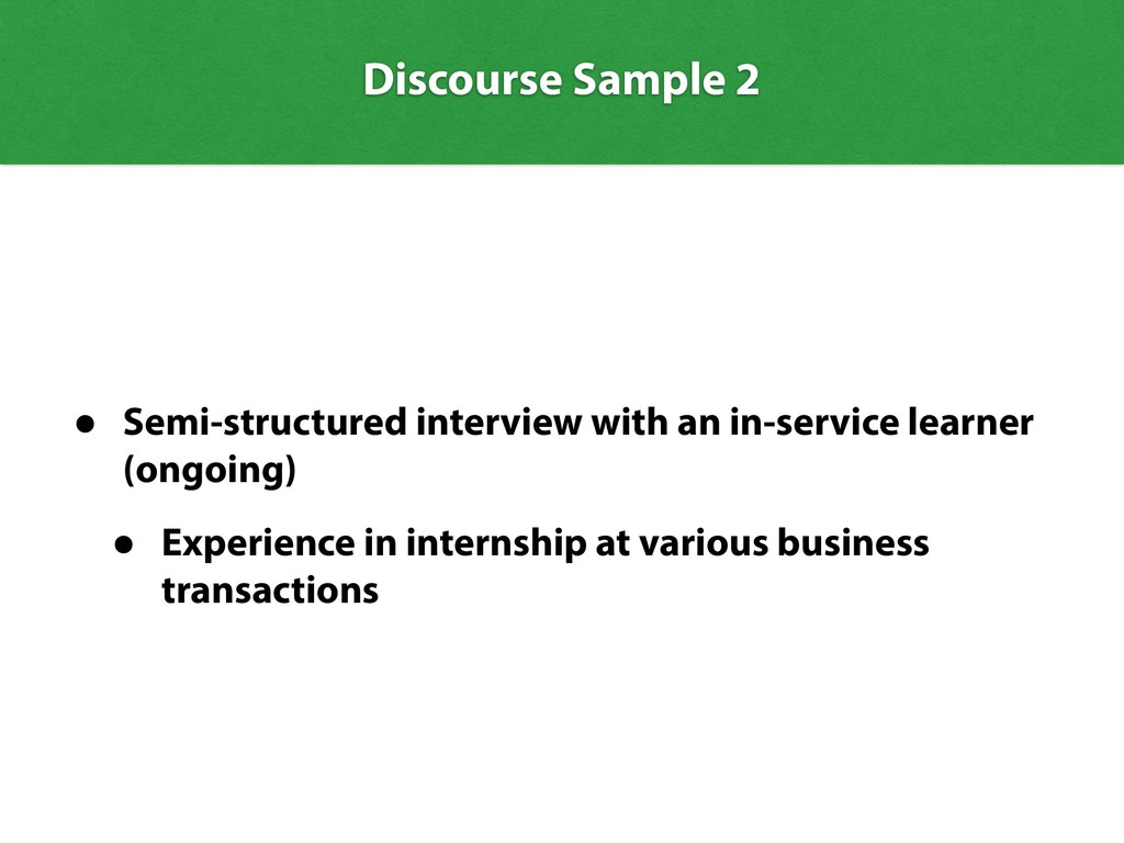 • Semi-structured interview with an in-service ...