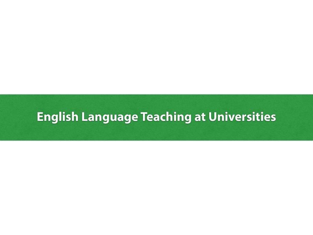 English Language Teaching at Universities