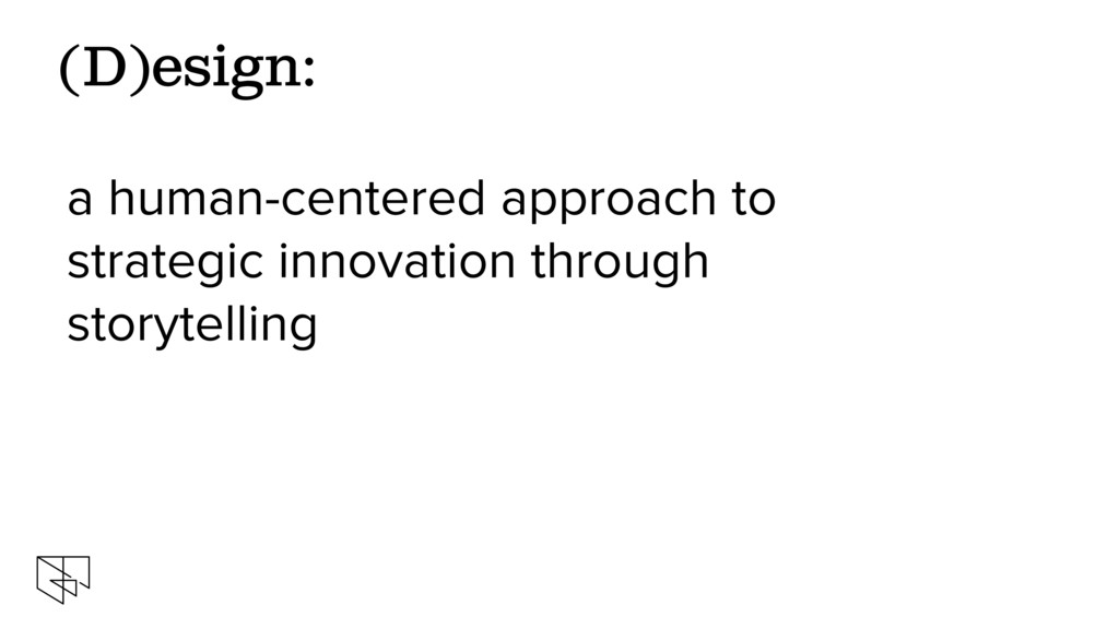 a human-centered approach to strategic innovati...