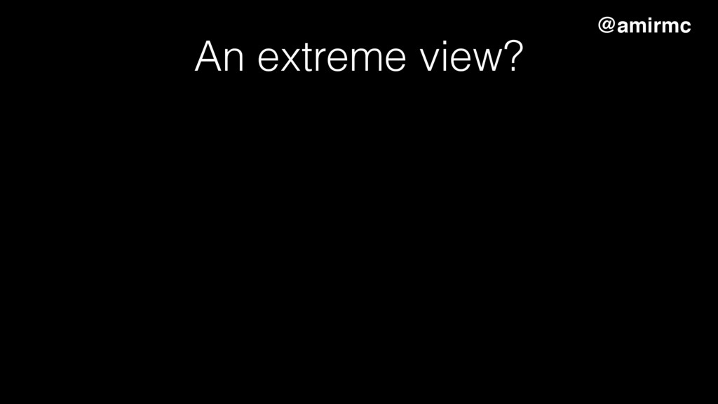 An extreme view? Disentangle applications from ...