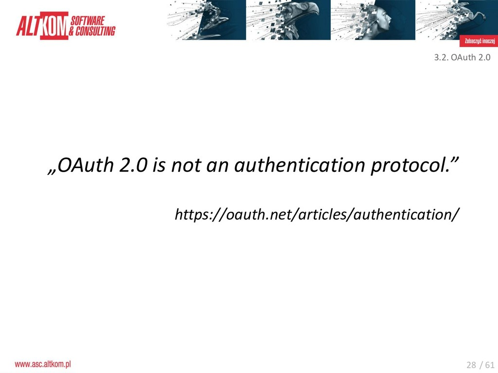 "28 ""OAuth 2.0 is not an authentication protocol..."