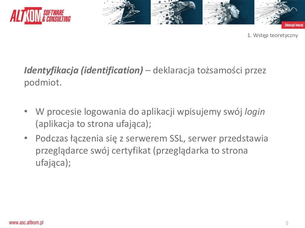 5 Identyfikacja (identification) – deklaracja t...