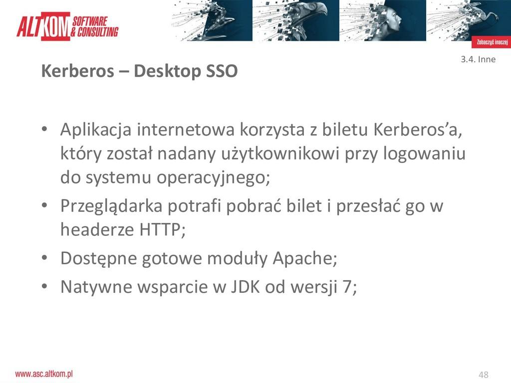 48 Kerberos – Desktop SSO • Aplikacja interneto...