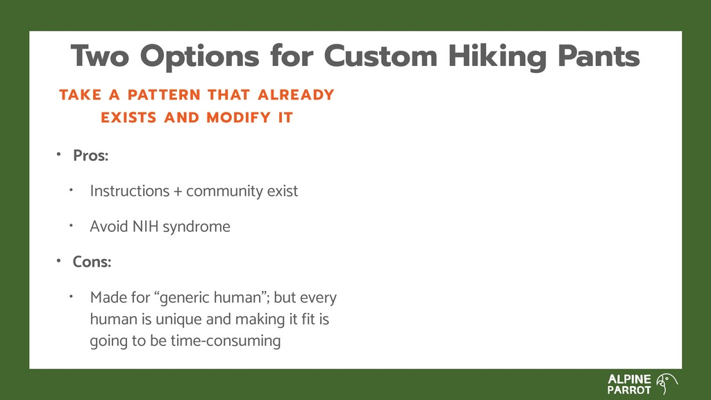Two Options for Custom Hiking Pants TAKE A PATT...