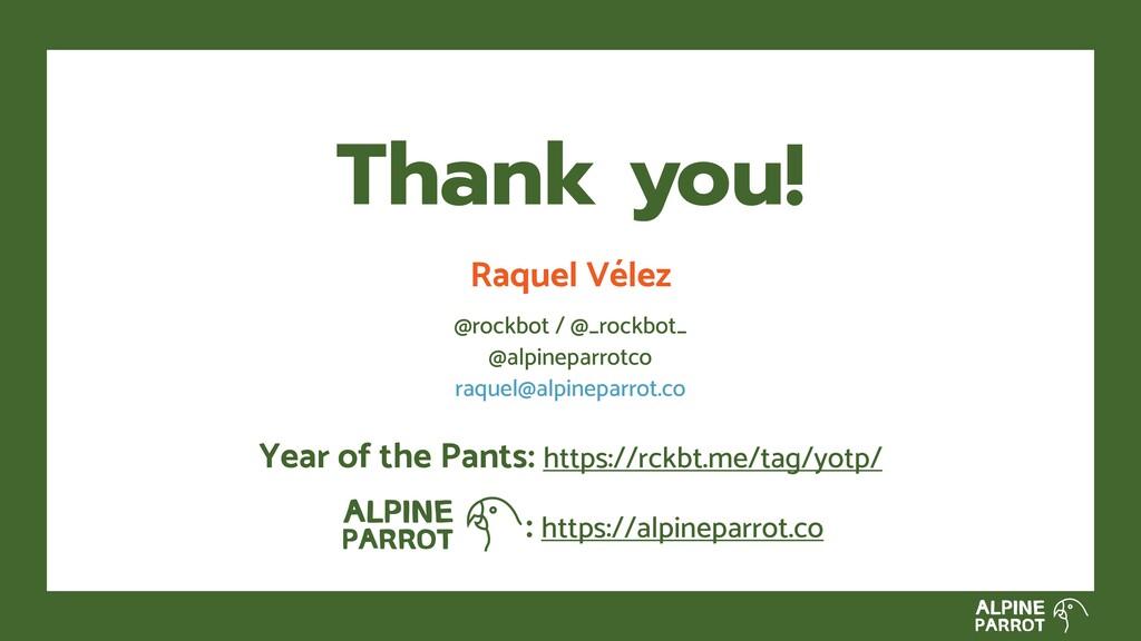 Raquel Vélez @rockbot / @_rockbot_ @alpineparro...