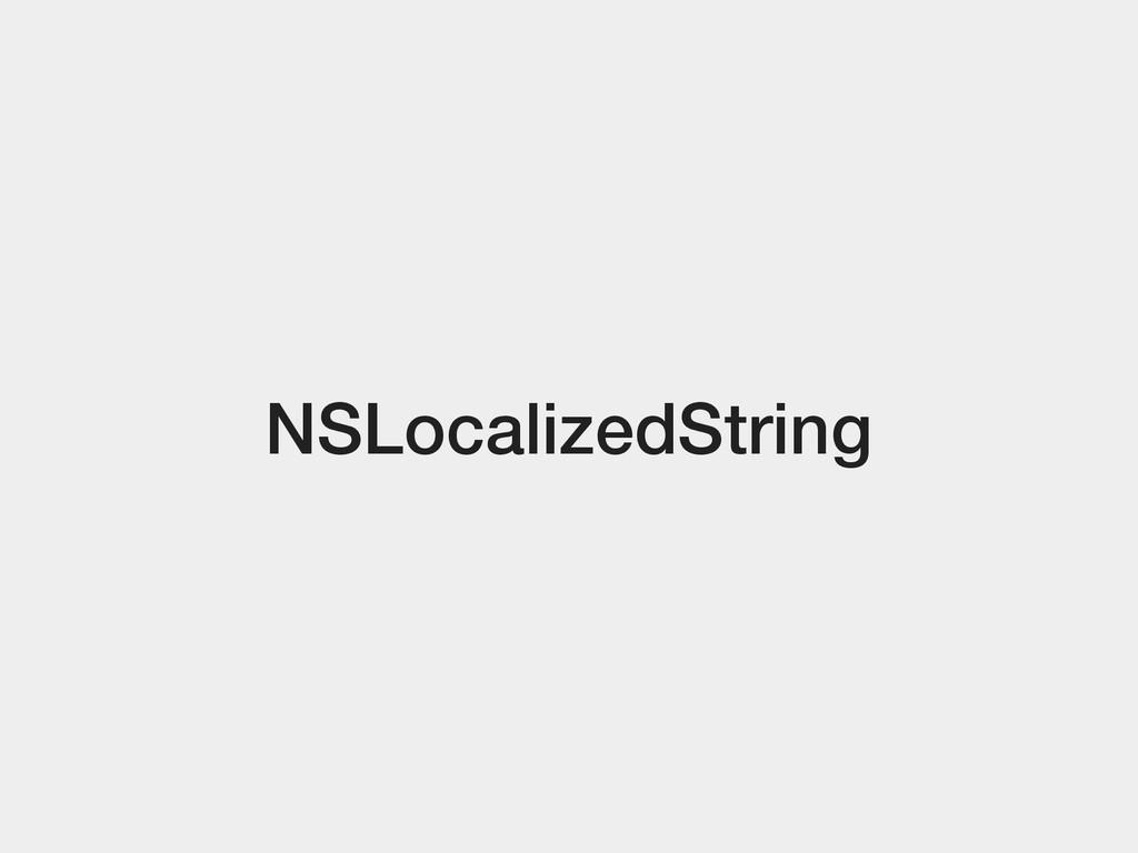 NSLocalizedString