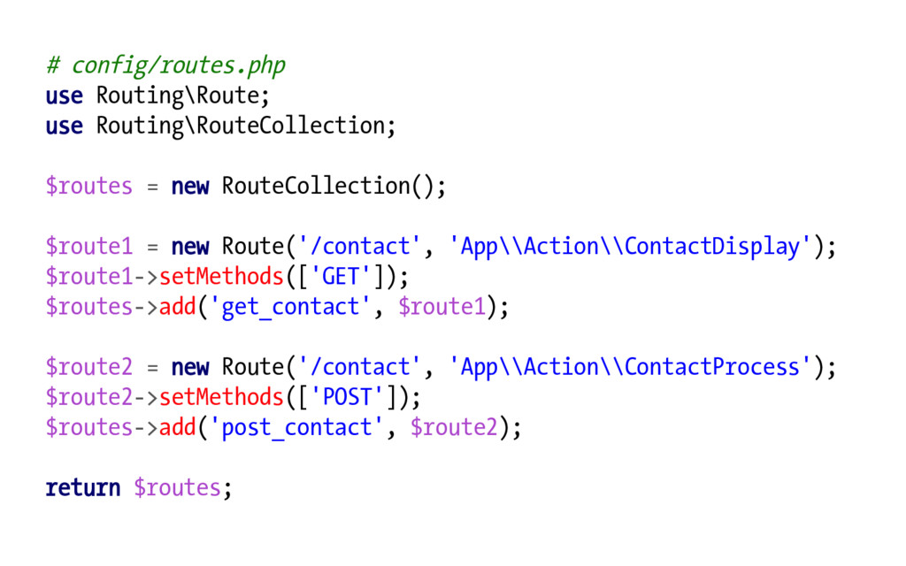 # config/routes.php use Routing\Route; use Rout...