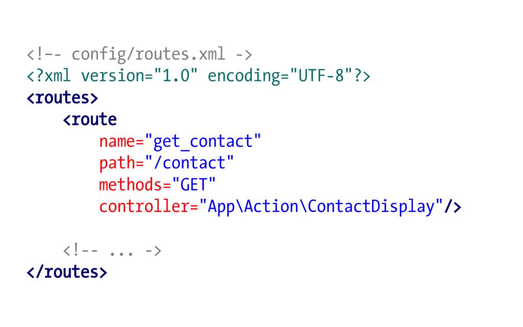 "<!–- config/routes.xml -> <?xml version=""1.0"" e..."