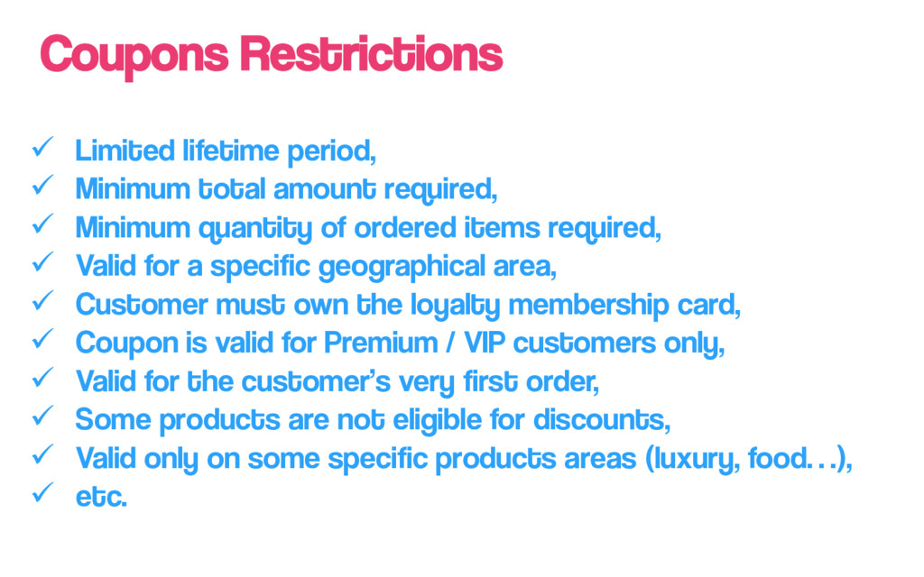 Coupons Restrictions ü Limited lifetime perio...