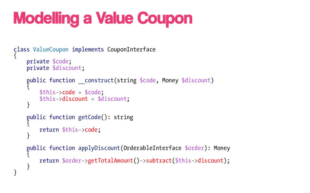 class ValueCoupon implements CouponInterface { ...