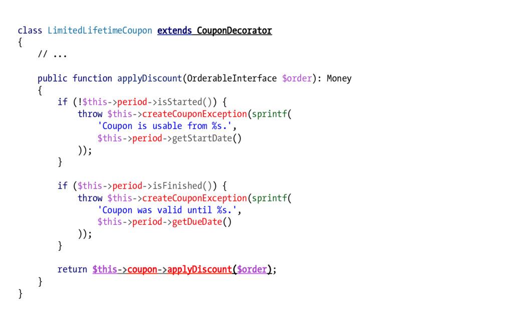 class LimitedLifetimeCoupon extends CouponDecor...