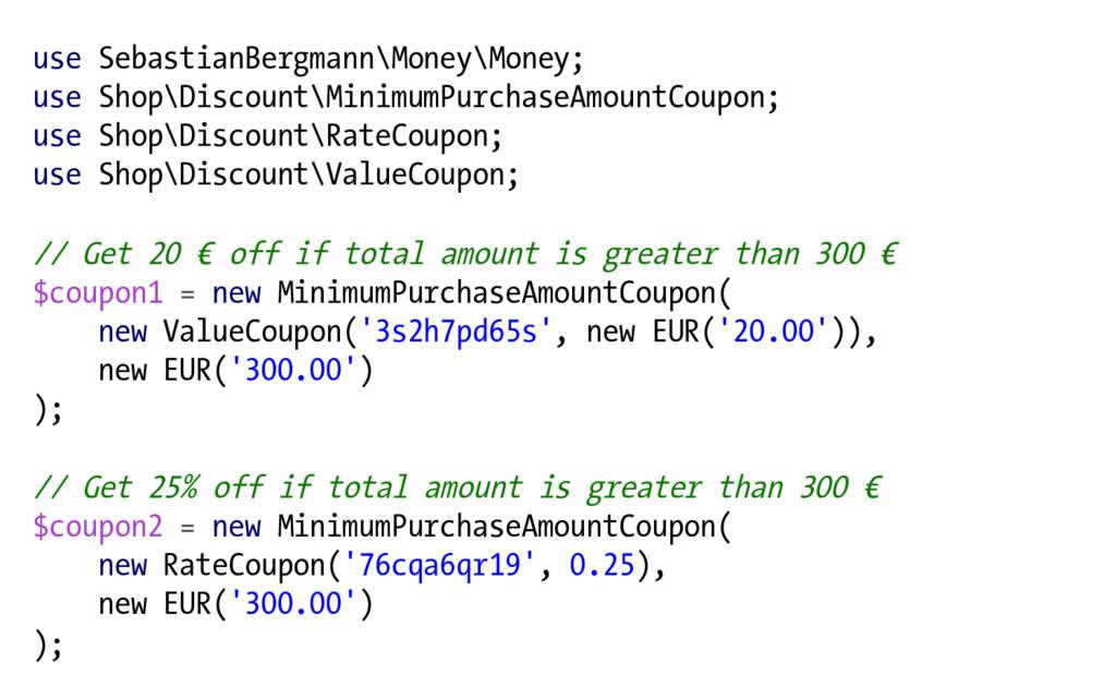 use SebastianBergmann\Money\Money; use Shop\Dis...