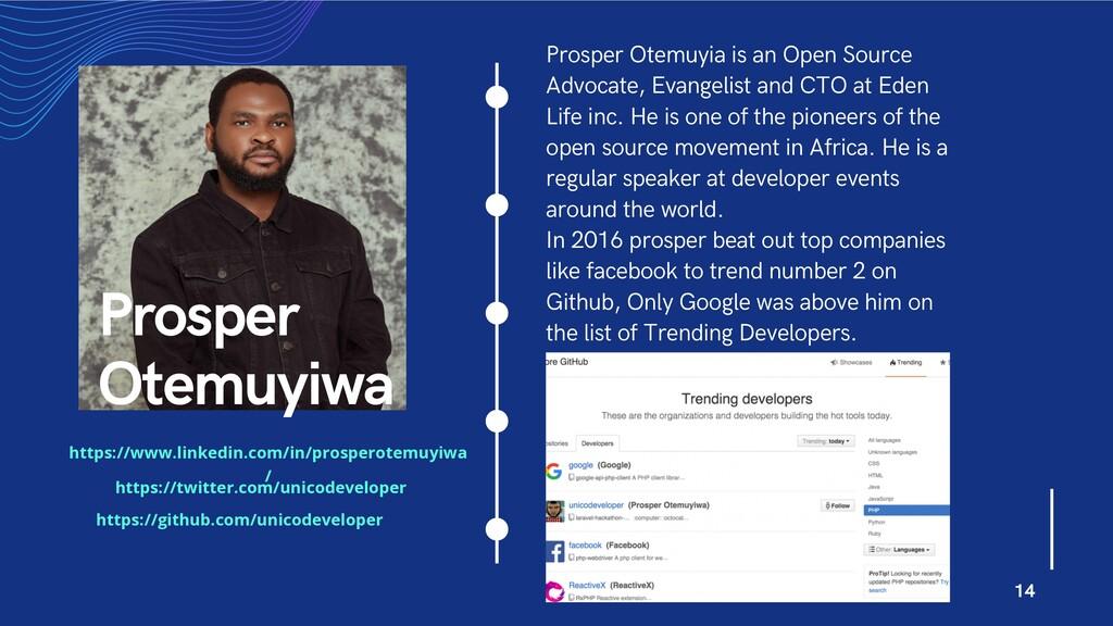 Prosper Otemuyia is an Open Source Advocate, Ev...