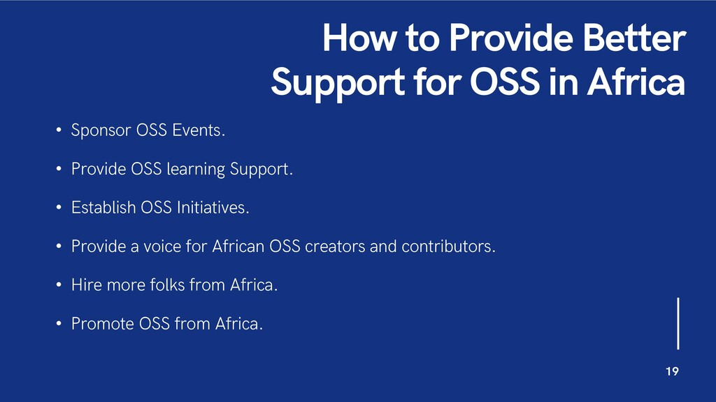 How to Provide Better Support for OSS in Africa...
