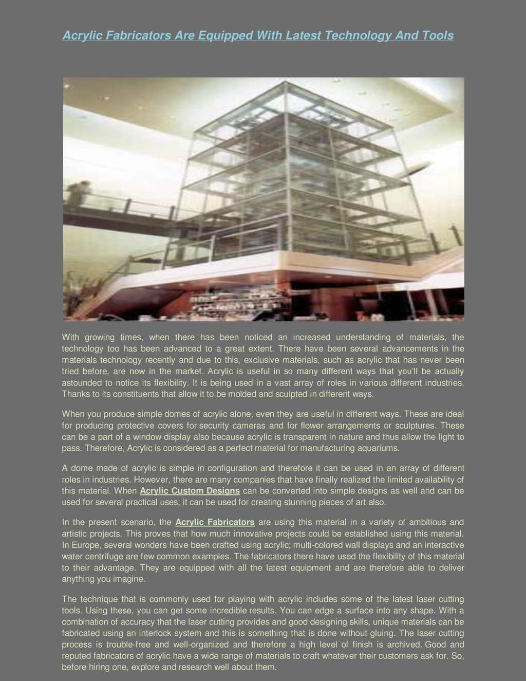 Acrylic Fabricators Are Equipped With Latest Te...