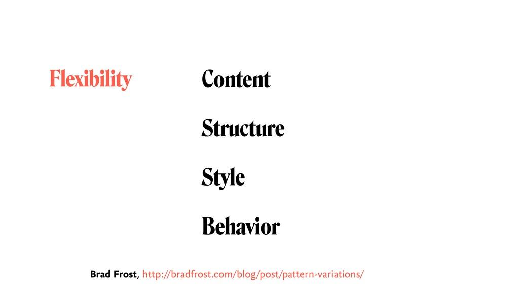 Content Structure Style Behavior Flexibility Br...