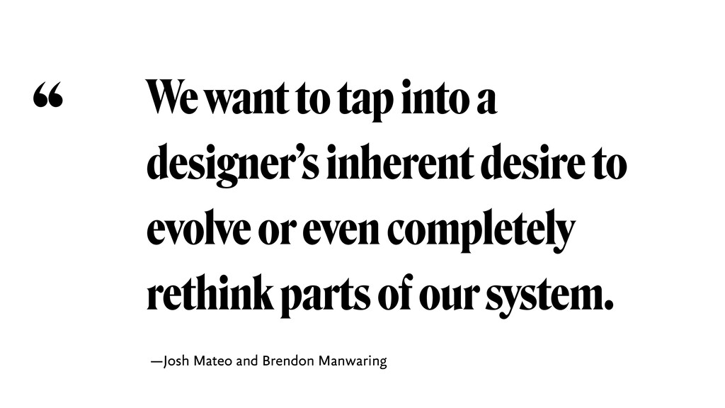 We want to tap into a designer's inherent desir...