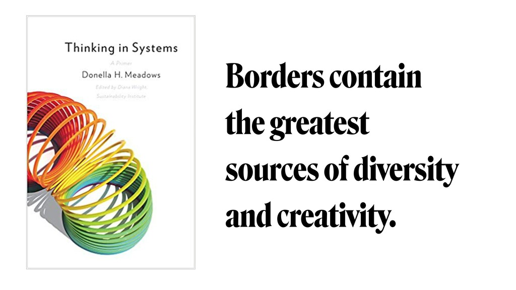Borders contain the greatest sources of diversi...