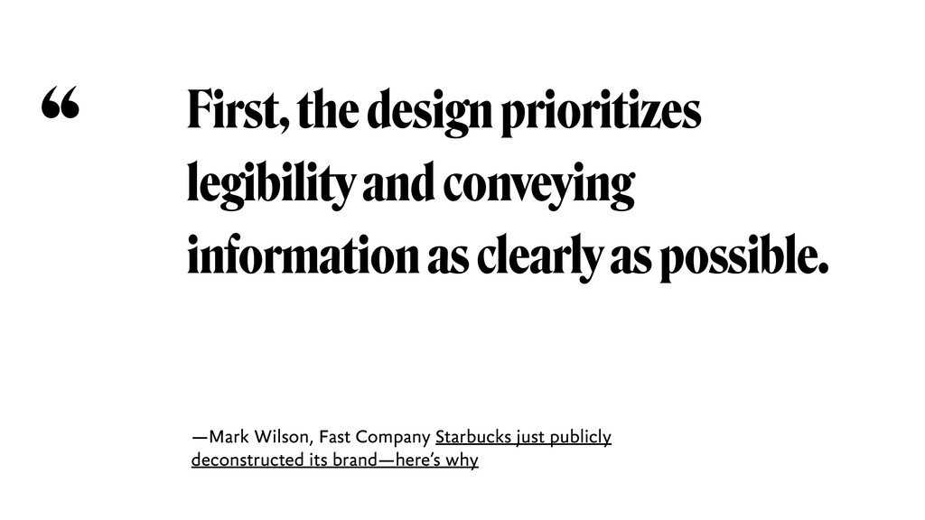 First, the design prioritizes legibility and co...