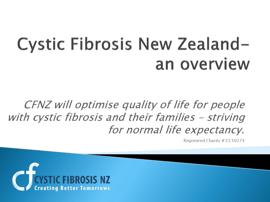 CFNZ will optimise quality of life for people w...
