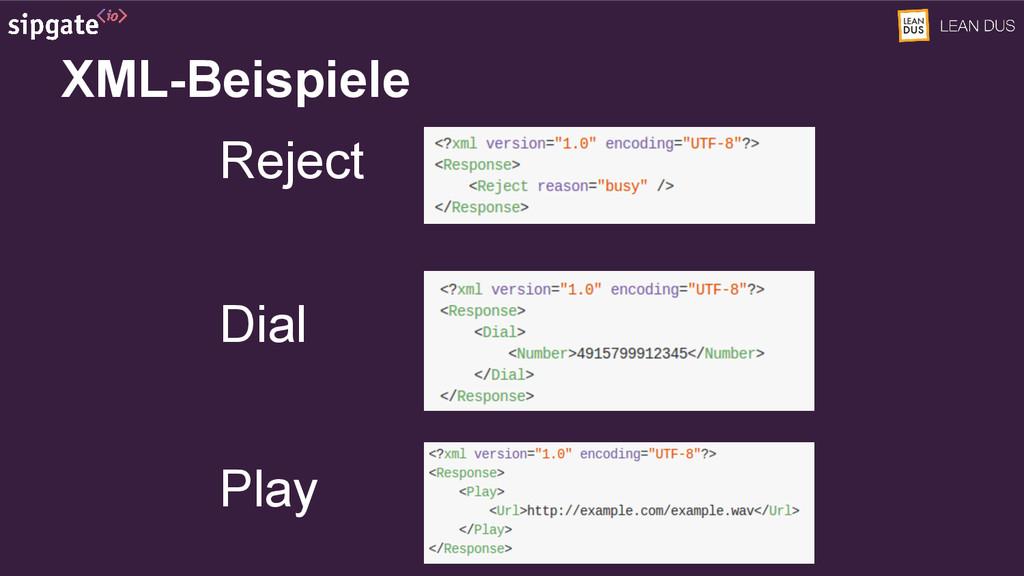 XML-Beispiele Reject Dial Play