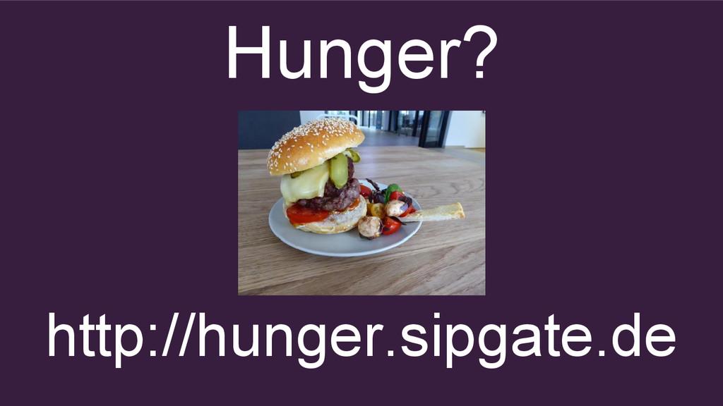 http://hunger.sipgate.de Hunger?