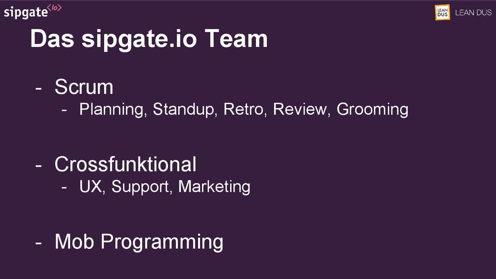 Das sipgate.io Team - Scrum - Planning, Standup...