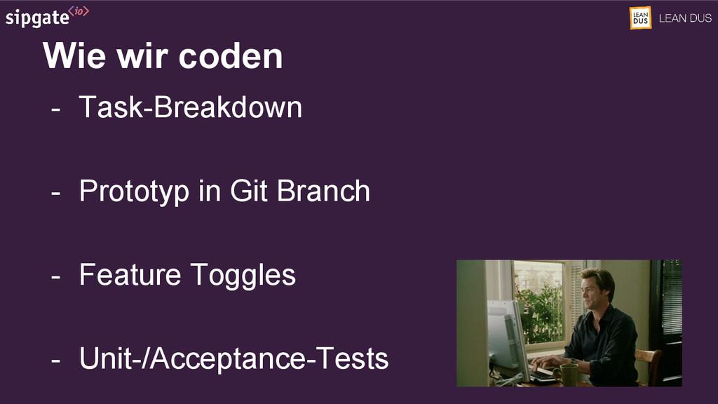 Wie wir coden - Task-Breakdown - Prototyp in Gi...
