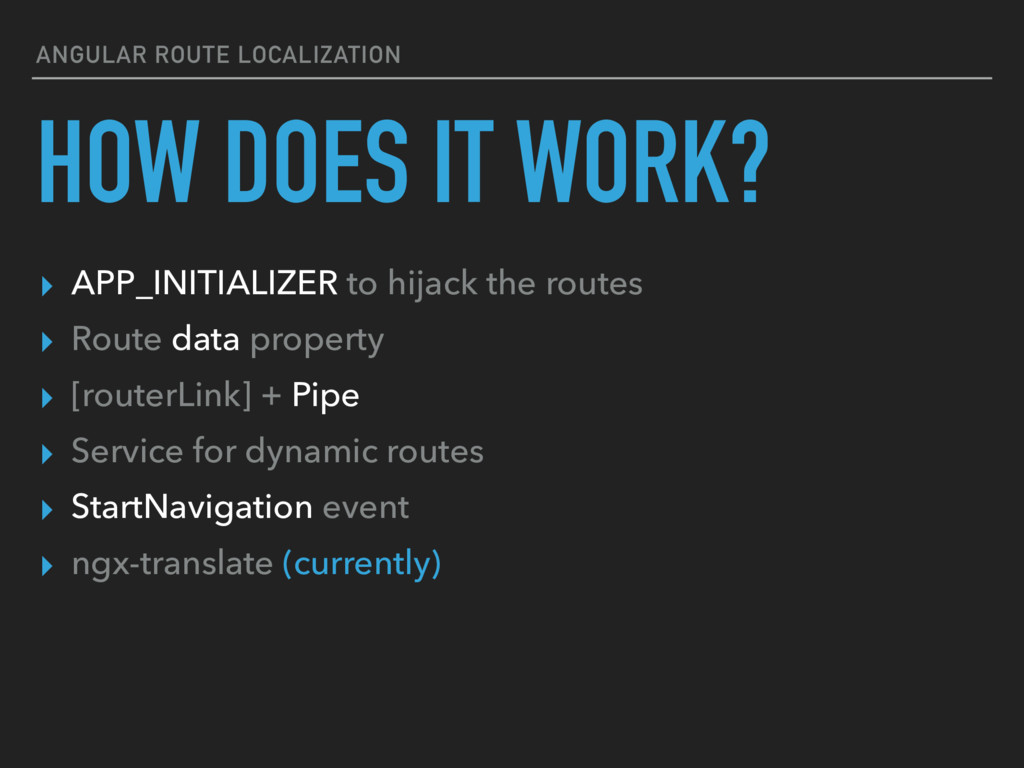 ANGULAR ROUTE LOCALIZATION HOW DOES IT WORK? ▸ ...