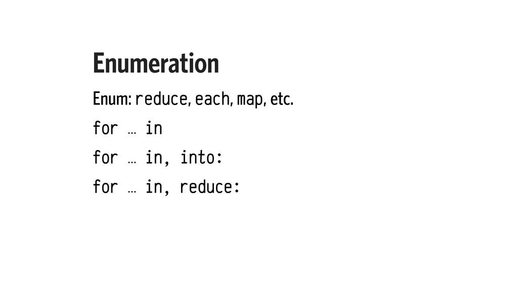 Enumeration Enum: reduce, each, map, etc. for …...