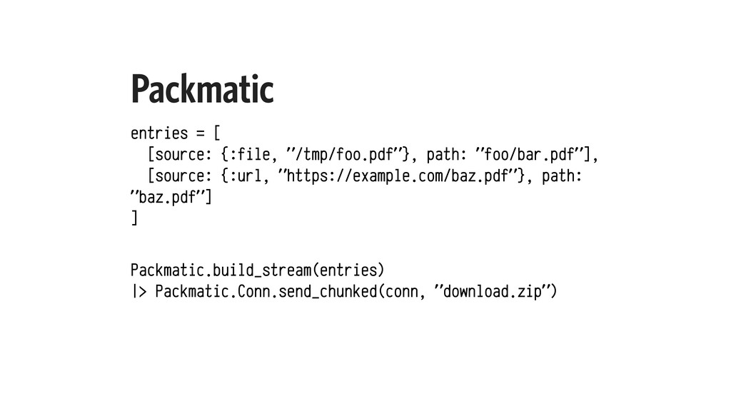 """Packmatic entries = [ [source: {:file, """"/tmp/fo..."""