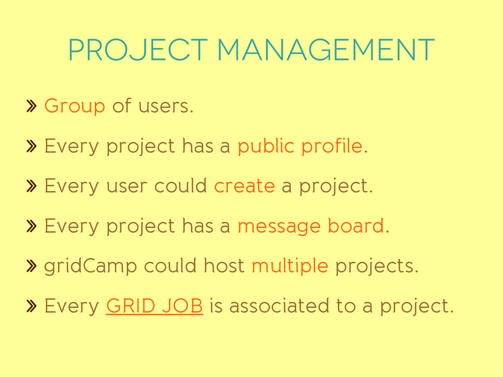 PROJECT MANAGEMENT » Group of users. » Every pr...
