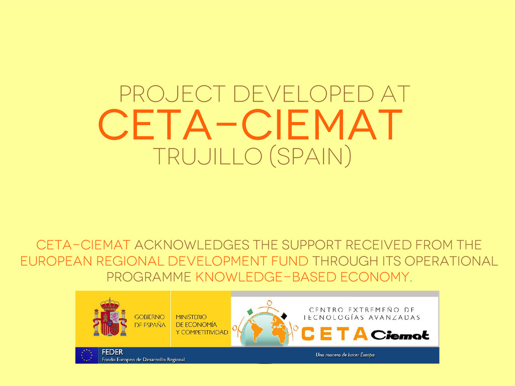 CETA-CIEMAT acknowledges the support received f...