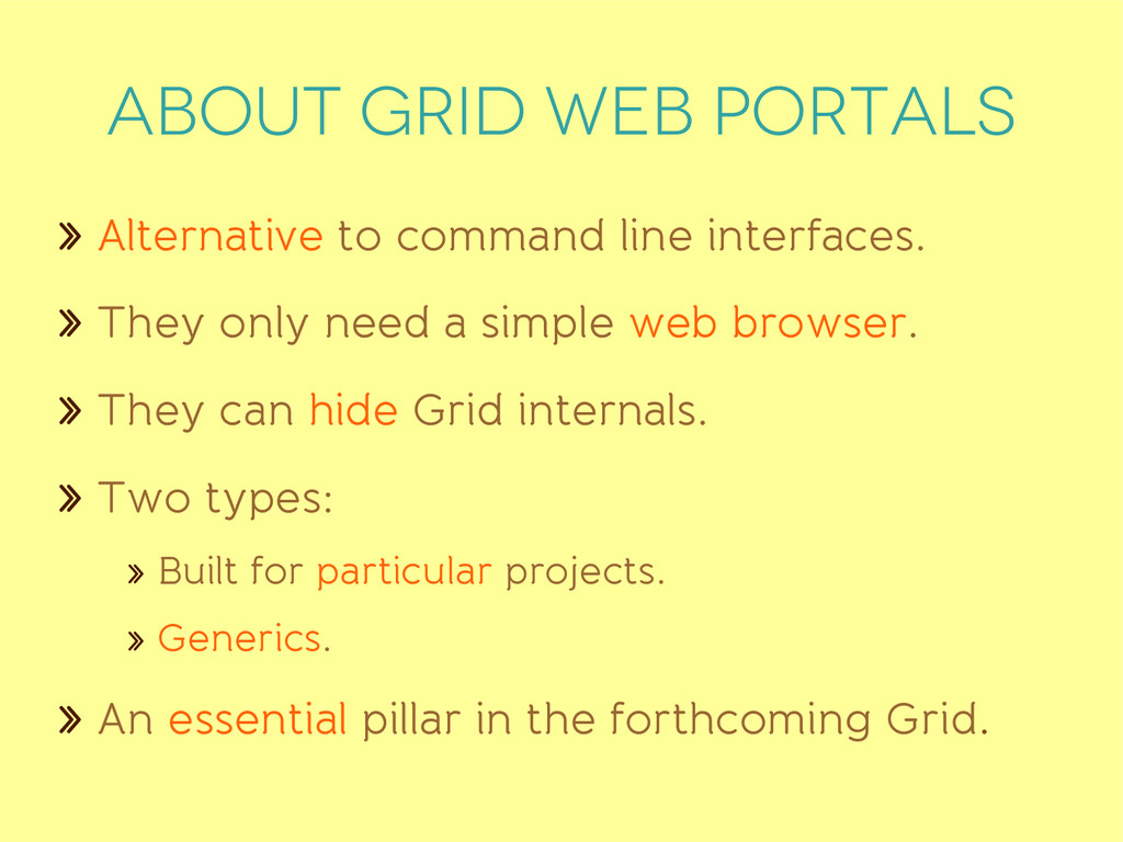 ABOUT GRID WEB PORTALS » Alternative to command...