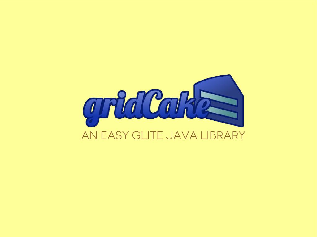 An easy glite java Library
