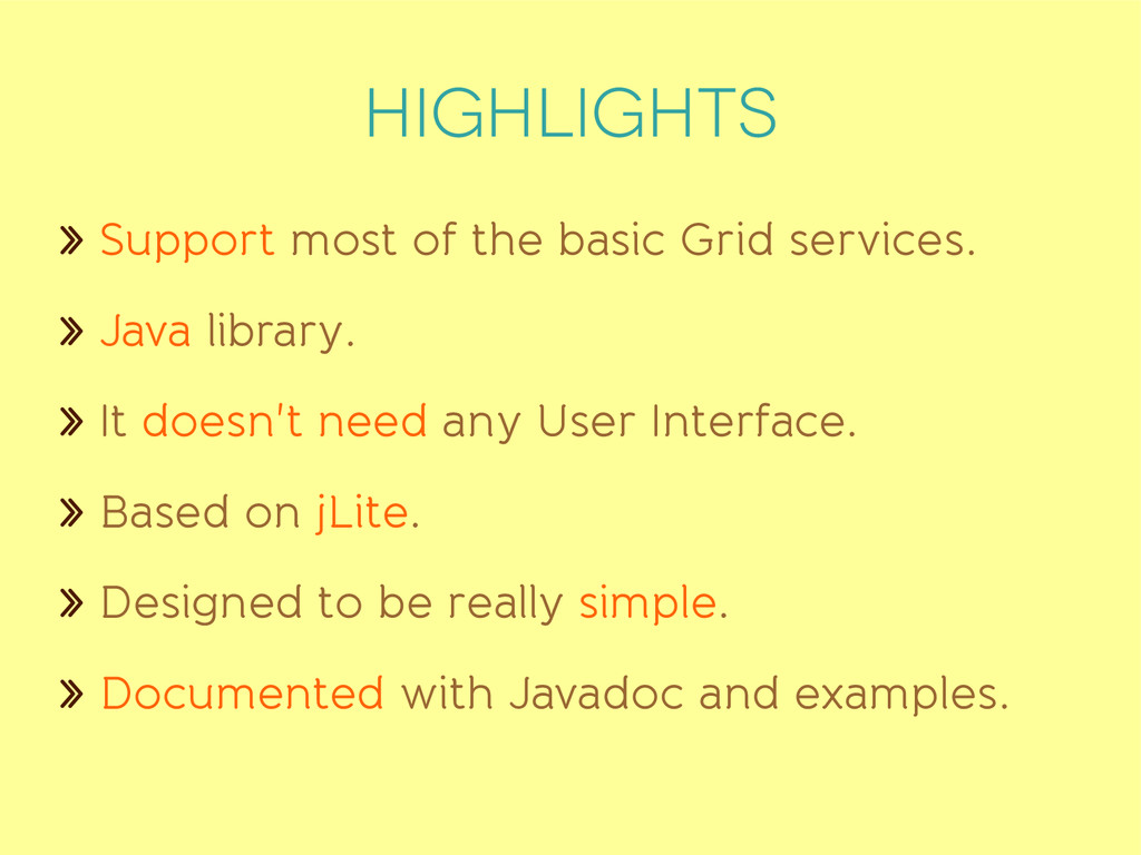 highlights » Support most of the basic Grid ser...
